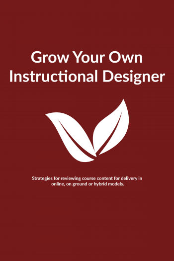 Cover image for Grow Your Own Instructional Designer Workshop Guide